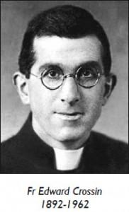 Fr Edward Crossin 1892-1962