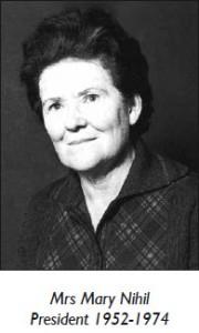 Mrs Mary Nihil President 1952-1974